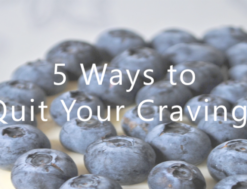 5 Ways to Quit Your Cravings
