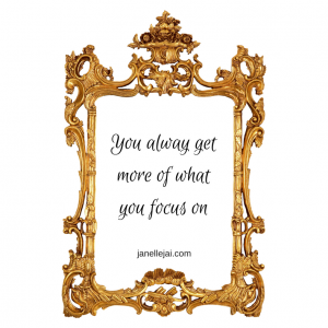 You alway getmore of whatyou focus on (1)