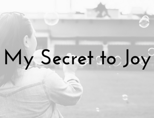 My Secret to Joy
