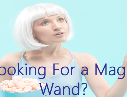 Looking For a Magic Wand?